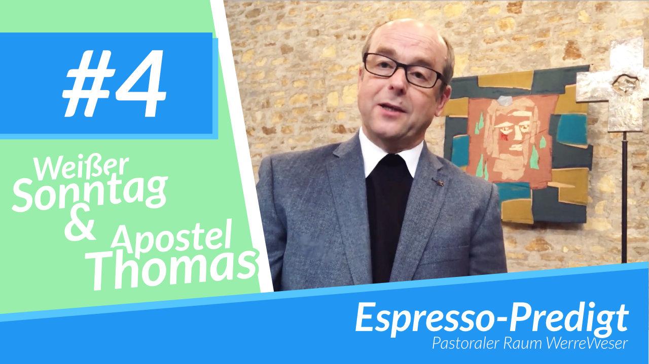 Espresso-Predigt Folge 4 - Weißer Sonntag
