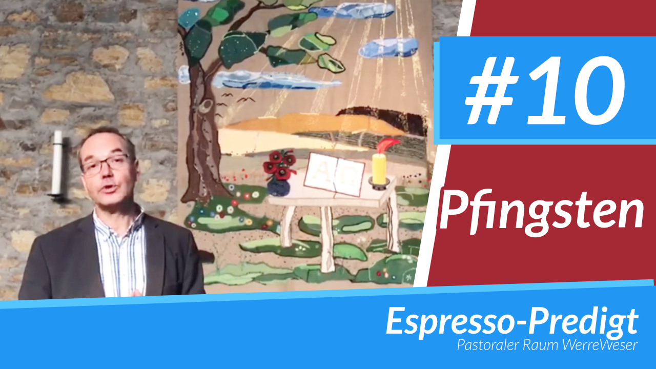 Espresso-Predigt #10 - Pfingsten