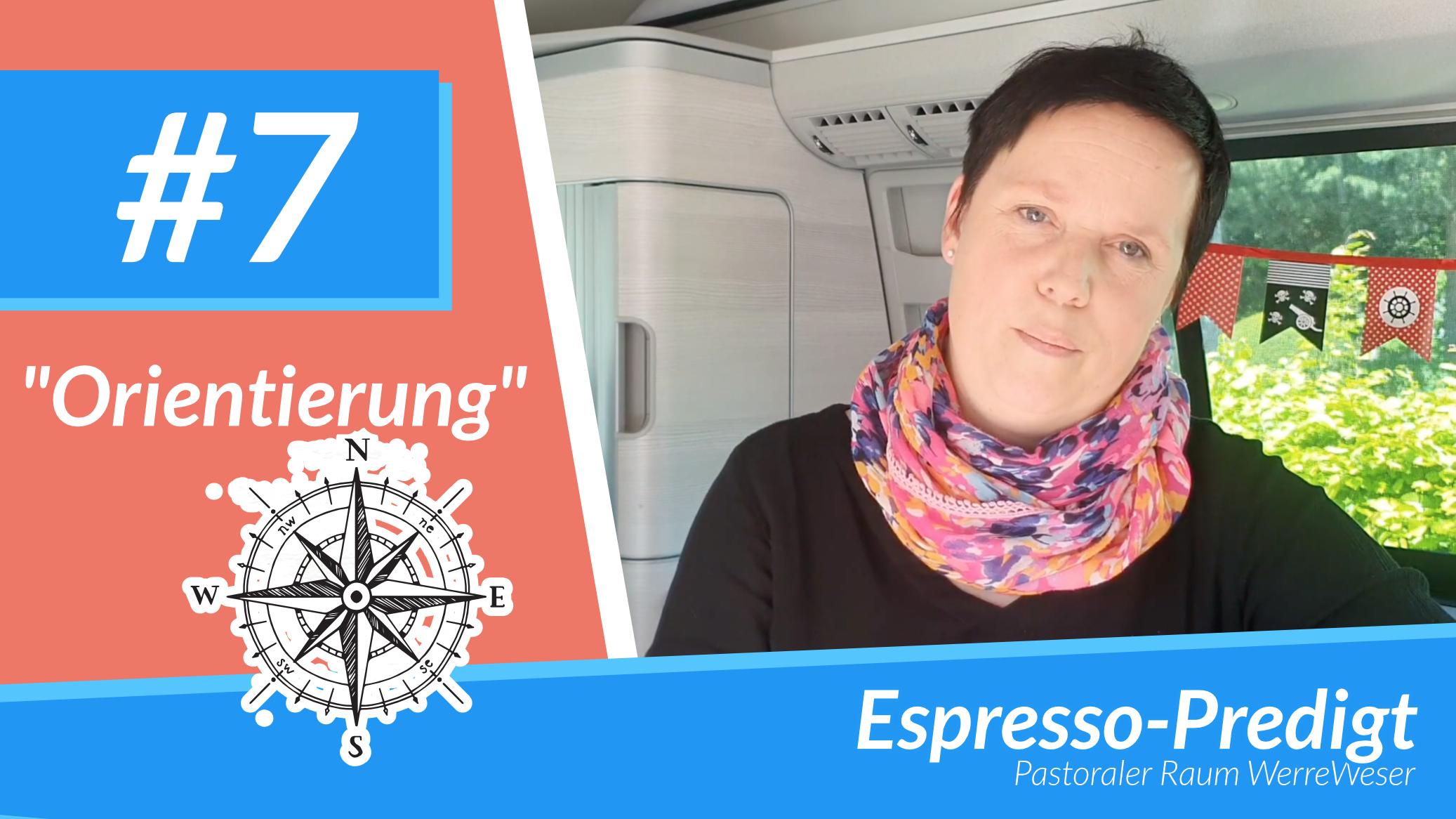 Espresso Predigt #7 - Orientierung