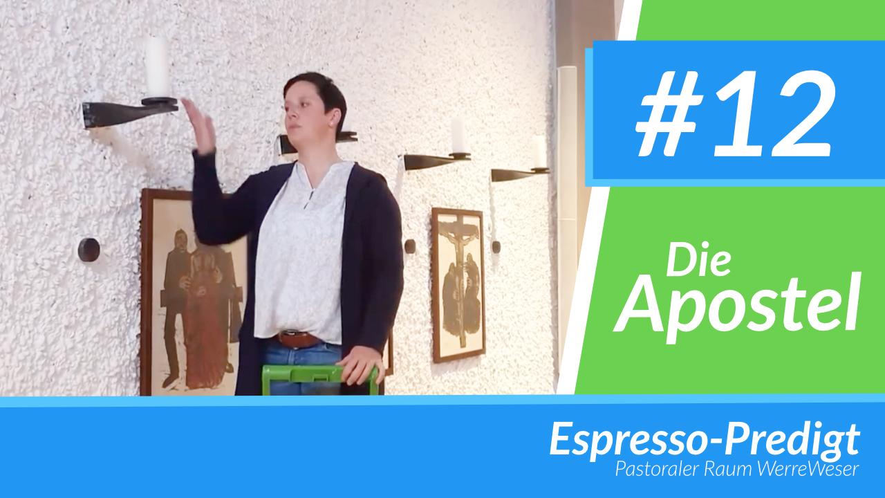 Espresso-Predigt #12 - Die Apostel