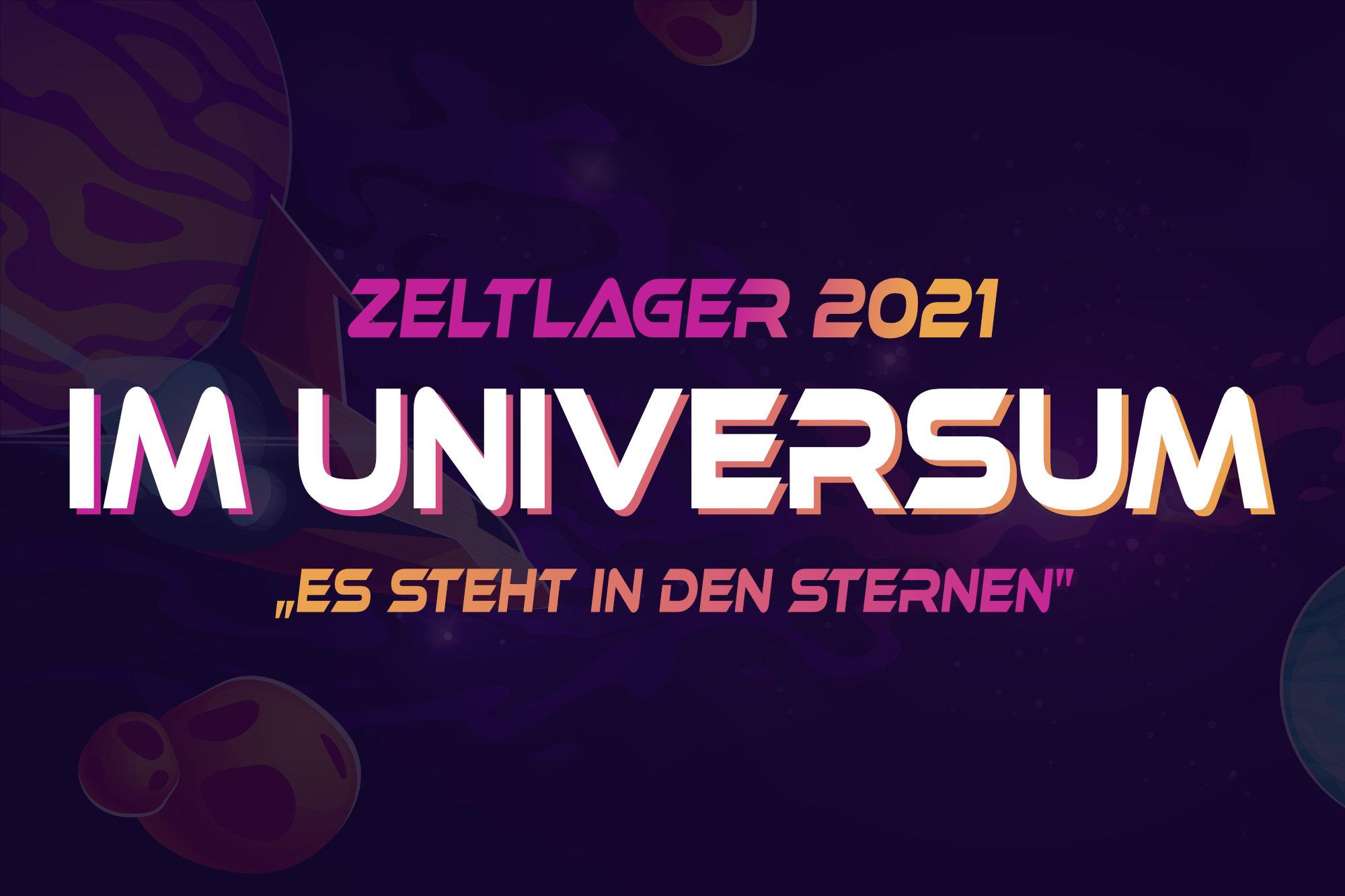 Zeltlager 2021 - Im Universum